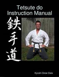 Tetsute Do Instruction Manual