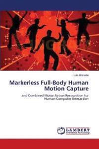 Markerless Full-Body Human Motion Capture
