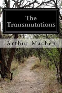 The Transmutations
