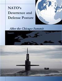 NATO's Deterrence and Defense Posture: After the Chicago Summit
