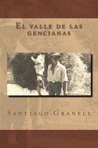El Valle de Las Gencianas