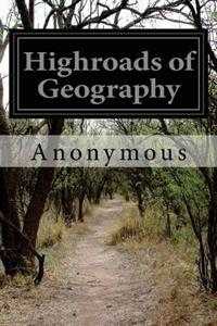 Highroads of Geography