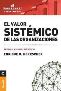 El Valor Sistemico de Las Organizaciones