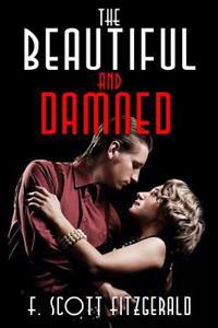 The Beautiful and Damned: (Starbooks Classics Editions)