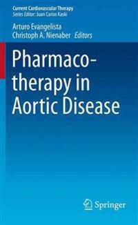 Pharmacotherapy in Aortic Disease