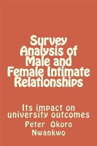 Survey Analysis of Male and Female Intimate Relationships: Its Impact on University Outcomes