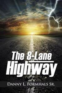 The 8-lane Highway