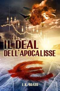 Il Deal Dell'apocalisse