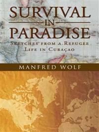 Survival in Paradise