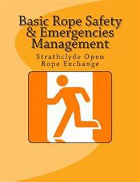 Basic Rope Safety & Emergencies Management: Strathclyde Open Rope Exchange