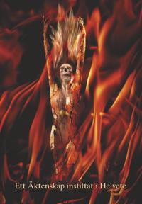 Ett äktenskap instiftat i helvete
