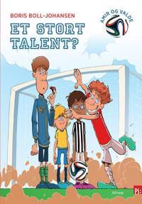Et stort talent?