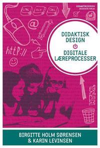 Didaktisk design, digitale læreprocesser