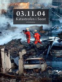 03.11.04 katastrofen i Seest