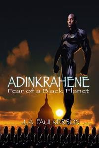 Adinkrahene: Fear of a Black Planet