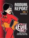 Evil Inc Annual Report Volume 1