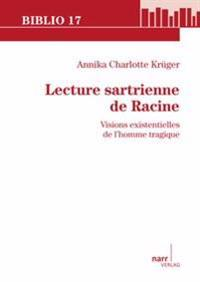 Lecture sartrienne de Racine