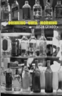 Drinking Until Morning