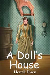 A Doll's House: (Starbooks Classics Editions)
