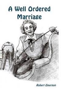 A Well Ordered Marriage