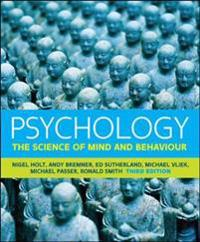 Psychology: the science of mind and behaviour - the science of mind and beh