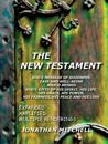 THE New Testament - God's Message of Goodness, Ease and Well-Being Which Brings God's Gifts of His Spirit, His Life, His Grace, His Power, His Fairness, His Peace and His Love