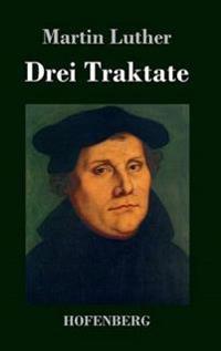 Drei Traktate