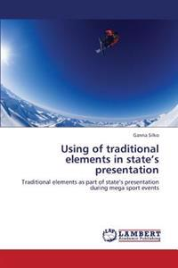 Using of Traditional Elements in State's Presentation