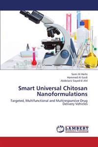 Smart Universal Chitosan Nanoformulations