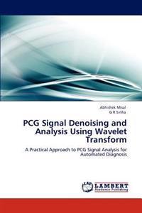 PCG Signal Denoising and Analysis Using Wavelet Transform