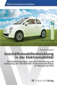 Geschaftsmodellentwicklung in Der Elektromobilitat