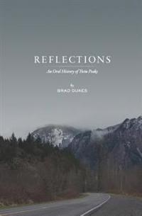Reflections: An Oral History of Twin Peaks