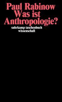 Was ist Anthropologie?
