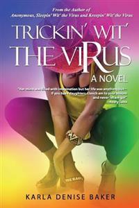 Trickin' Wit' the Virus