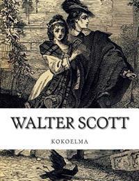 Walter Scott, Kokoelma