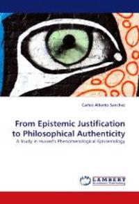 From Epistemic Justification to Philosophical Authenticity