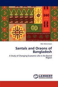 Santals and Oraons of Bangladesh