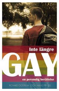Inte längre gay - en personlig berättelse