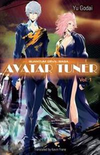 Avatar Tuner, Vol. 1