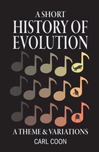 A Short History of Evolution