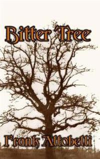 Bitter Tree