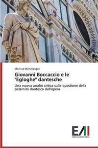 """Giovanni Boccaccio E Le """"Egloghe"""" Dantesche"""