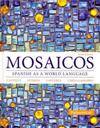 Mosaicos: Spanish as a World Language Plus Myspanishlab with Pearson Etext -- Access Card Package (Multi-Semester Access)