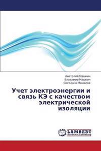 Uchet Elektroenergii I Svyaz' Ke S Kachestvom Elektricheskoy Izolyatsii