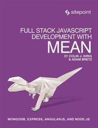 Full Stack Javascript Development With Mean