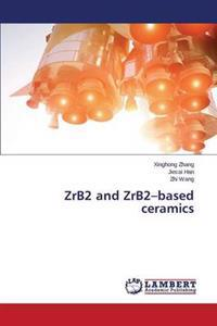 Zrb2 and Zrb2-Based Ceramics