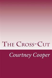 The Cross-Cut