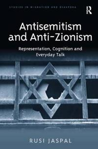 Antisemitism and Anti-Zionism