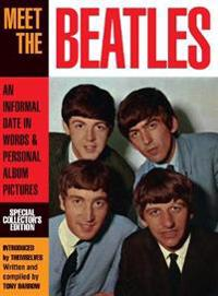 Meet the Beatles: An Informal Date in Words & Personal Album Pictures