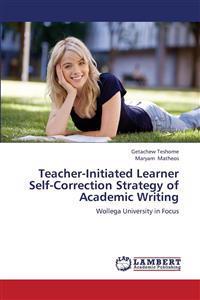 Teacher-Initiated Learner Self-Correction Strategy of Academic Writing